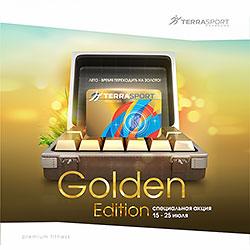 «Terrrasport Коперник» представляет специальную акцию Golden Edition!